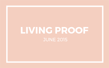 Living Proof | June 2015