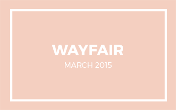 Wayfair | March 2015
