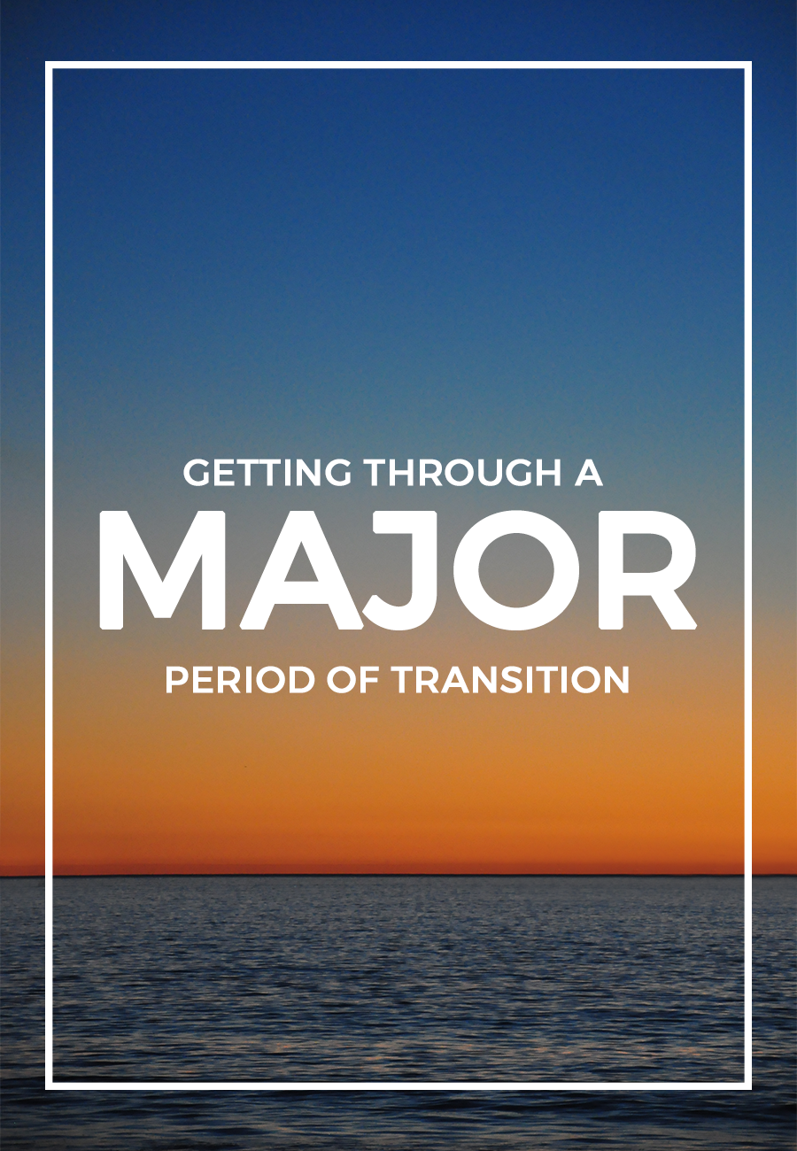 life-changes-getting-through-a-major-period-of-transition