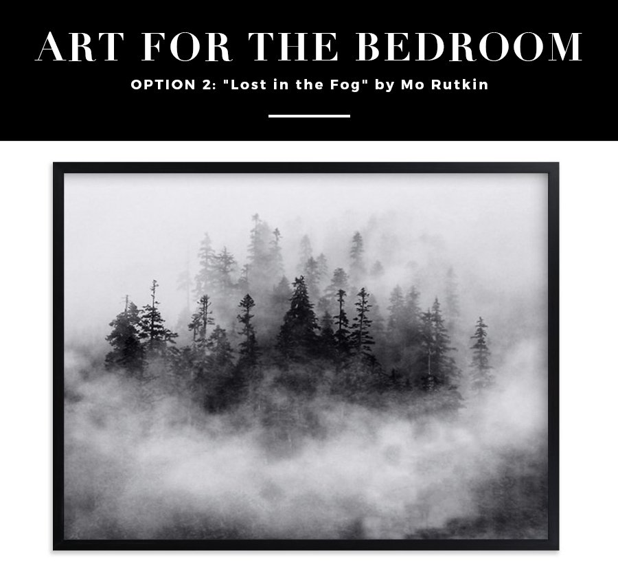 Help Me Choose Art for Our Bedroom